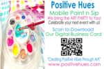 Positive Hues | Mobile Paint -N- Sip